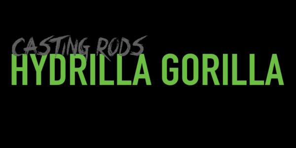 Hydrilla Gorilla Casting Rods